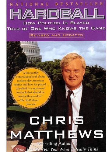 刨根问底:圈内人告诉你怎样玩转政治  CHRIS MATTHEWS
