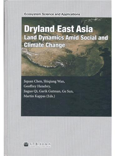 Dryland East Asia (DEA): Land Dynamics amid Social and Climate Change