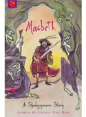 Shakespeare Stories: Macbeth 莎士比亚故事集(儿童版):麦克白 ISBN 9781841213446