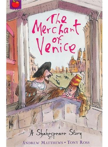 Shakespeare Stories: The Merchant of Venice 莎士比亚故事集(儿童版):威尼斯商人 ISBN 9781408305041
