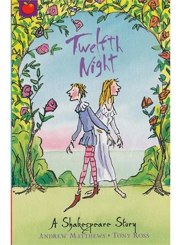 Shakespeare Stories: Twelfth Night 莎士比亚故事集(儿童版):第十二夜 ISBN 9781841213347