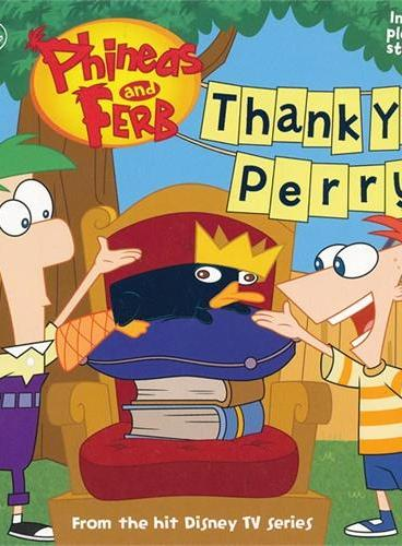 Phineas and Ferb #12: Thank You, Perry! 飞哥与小佛#12(含惊喜小礼品) ISBN 9781423151500