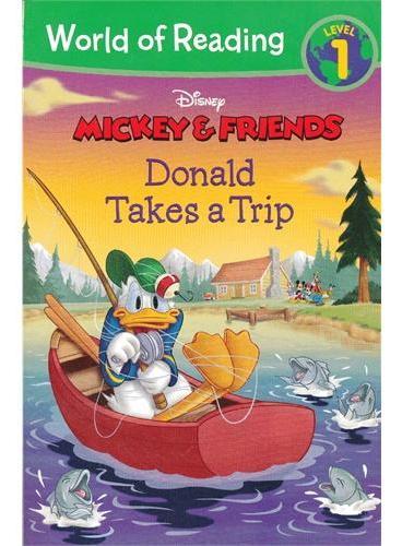 Mickey & Friends Donald Takes a Trip 迪士尼阅读世界第一级:米奇&朋友们-唐老鸭去旅行 ISBN 9781423160687