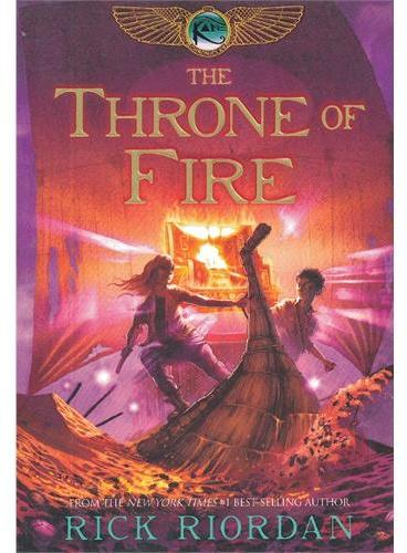 The Kane Chronicles, Book Two The Throne of Fire 埃及守护神系列2:凯恩与烈焰王座 ISBN 9781423142010