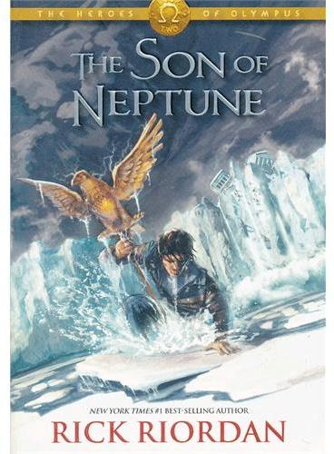 Heroes of Olympus, The, Book Two The Son of Neptune 波西 杰克逊奥林匹斯英雄系列2:海神之子 ISBN 9781423141990