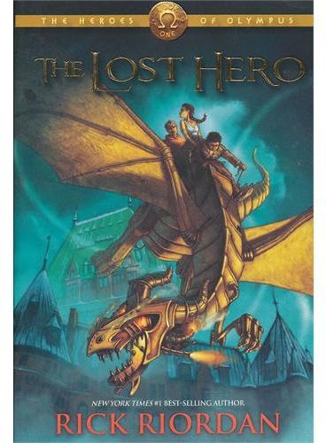 The Heroes of Olympus, Book One The Lost Hero 波西 杰克逊奥林匹斯英雄系列1:失落的英雄 ISBN 9781423113461
