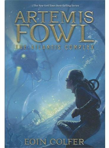 Artemis Fowl, Book 7: The Atlantis Complex 阿特米斯奇幻历险7:亚特兰提斯复合体 ISBN 9781423129721