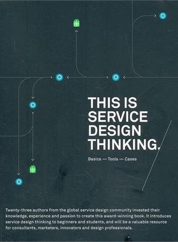 This Is Service Design Thinking: Basics, Tools, Cases 9781118156308