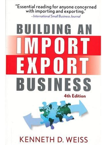 Building An Import/Export Business, Fourth Edition 9780470120477