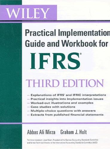 Wiley Ifrs: Practical Implementation Guide And Workbook, Third Edition 9780470647912