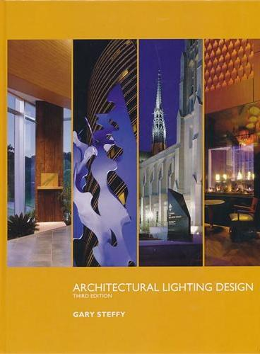 Architectural Lighting Design, Third Edition  9780470112496