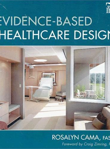 Evidence-Based Healthcare Design 9780470149423