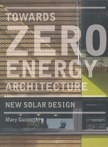 TOWARDS ZERO-ENERGY ARCHITECTURE (PB)