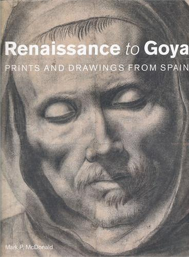 RENAISSANCE TO GOYA(9780714126807)