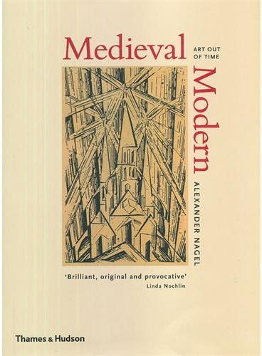 MEDIEVAL MODERN : ART OUT OF TIME