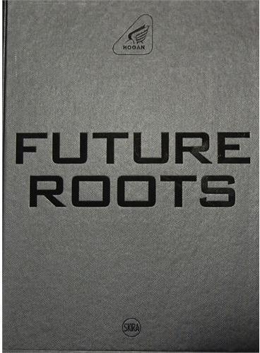 HOGAN : FUTURE ROOTS(9788857212579)