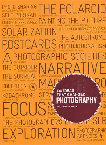 100 IDEAS THAT CHANGED PHOTOGRAPHY(9781856697965)