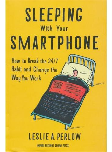 Sleeping with Your Smartphone(ISBN=9781422144046)