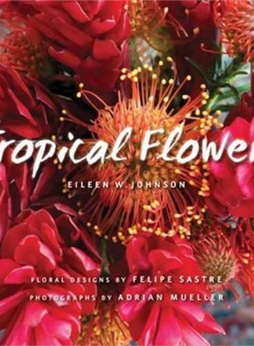 Tropical Flowers (Intl)(ISBN=9781423624202)