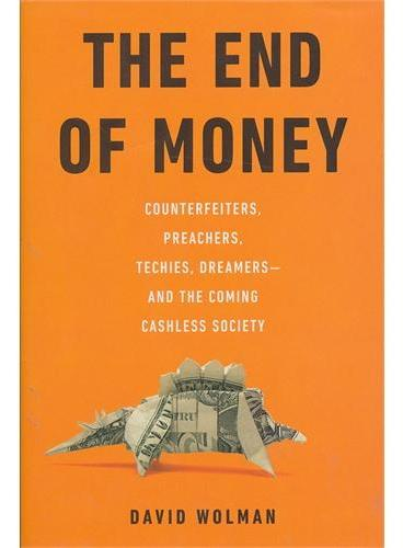 End of Money(ISBN=9780306818837)