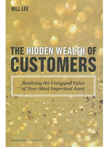 Hidden Wealth of Customers(ISBN=9781422172315)