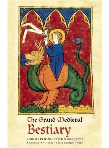 Grand Medieval Bestiary(ISBN=9780789211279)