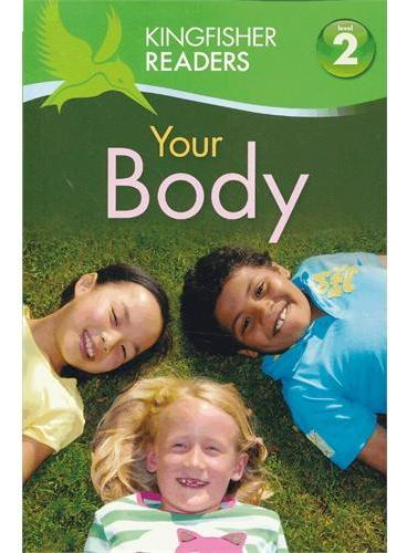 Kingfisher Readers Level 2: Your Body 人体 ISBN9780753467572