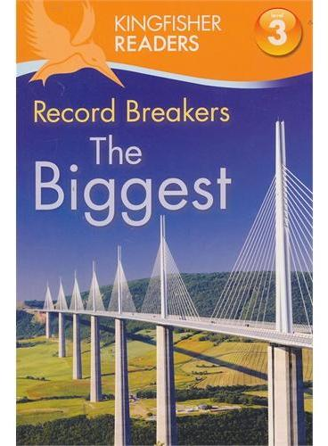 Kingfisher Readers Level 3: Record Breakers The Biggest 世界纪录:最大的 ISBN9780753468807