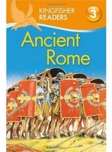 Kingfisher Readers Level 3: Ancient Rome 古罗马 ISBN9780753469040