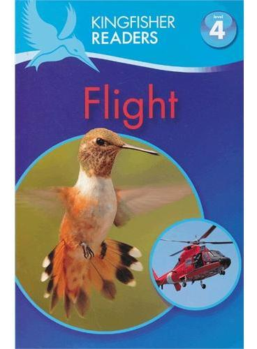 Kingfisher Readers Level 4: Flight 飞行 ISBN9780753468821