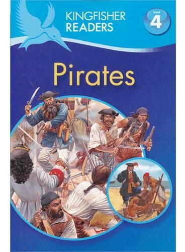 Kingfisher Readers Level 4: Pirates 海盗 ISBN9780753467657