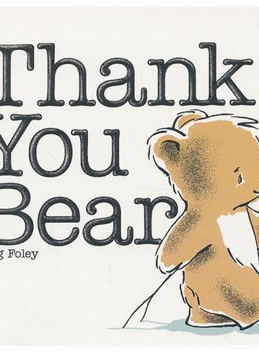 Thank You Bear (Little Letters) 谢谢你,小熊!ISBN9780448462608