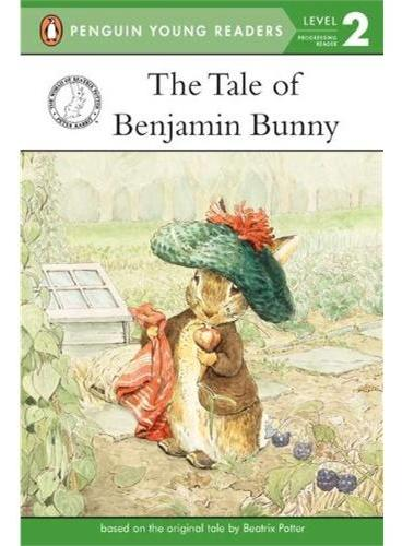 The Tale of Benjamin Bunny(Level 2) 小兔本杰明的故事(企鹅儿童分级读物2) ISBN9780723268147