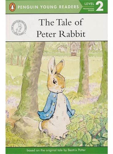 The Tale of Peter Rabbit(Level 2) 彼得兔的故事(企鹅儿童分级读物2) ISBN9780723268154