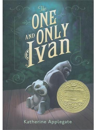 The One and Only Ivan 独一无二的伊万(2013纽伯瑞金奖,精装) ISBN9780061992254
