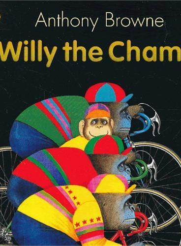 Willy the Champ 安东尼布朗绘本:冠军威利 ISBN9781406318739