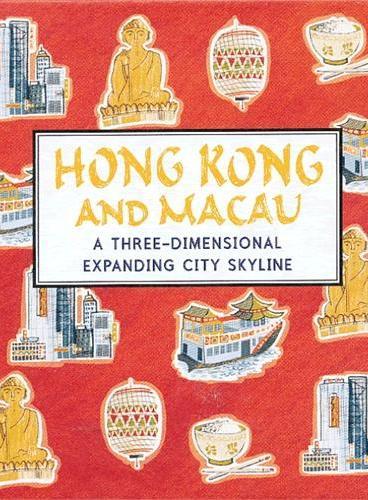 Hong Kong and Macau (Skylines) 纸上城市立体书:香港和澳门 ISBN9781406339116
