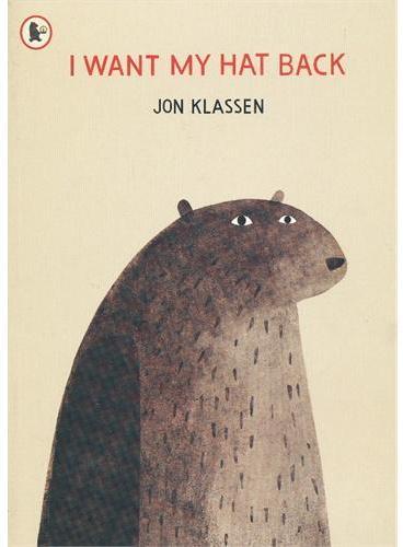I Want My Hat Back 我要把我的帽子找回来(苏斯奖) ISBN9781406338539