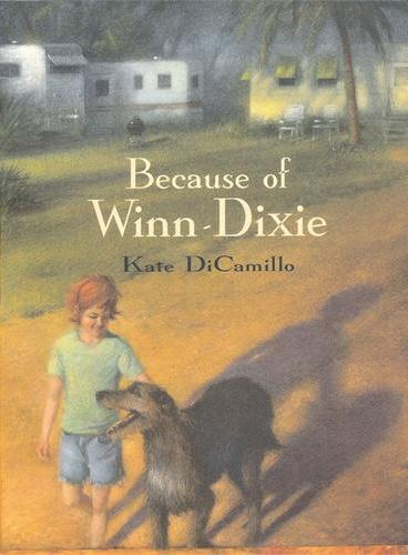 Because of Winn-Dixie (by Kate DiCamillo) 傻狗温迪克(2001年纽伯瑞银奖) ISBN9780744578294