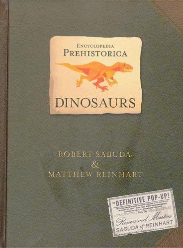 Dinosaurs[by Sabuda] 史前百科之恐龙(经典立体书收藏) ISBN9780744586909