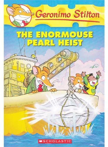 The Enormouse Pearl Heist(Geronimo Stilton #51)老鼠记者51ISBN9780545341035