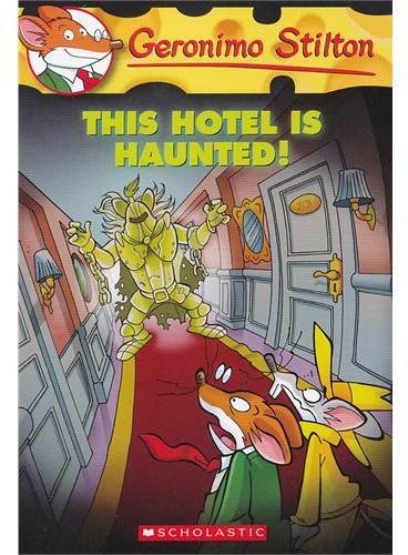 This Hotel Is Haunted! (Geronimo Stilton #50)老鼠记者50ISBN9780545341028