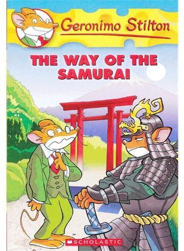 The Way Of The Samurai(Geronimo Stilton #49)老鼠记者49ISBN9780545341011