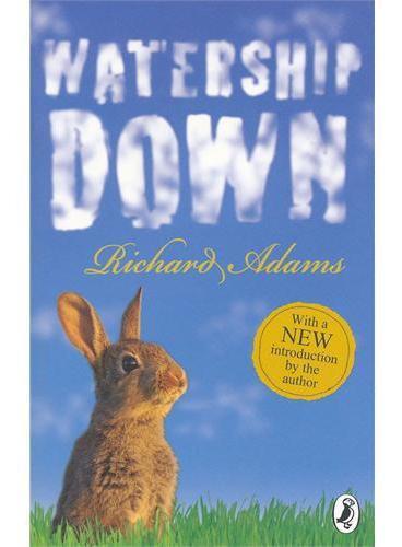 Watership Down 《沃特希普荒原》荣获卡内基奖、《卫报》儿童小说奖 ISBN 9780140306019