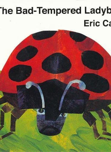 The BadTempered Ladybird by Eric Carle [Boardbook] 《坏脾气的瓢虫》作者:艾瑞卡尔(画有《好饿的毛毛虫》,ISBN 9780141383507)