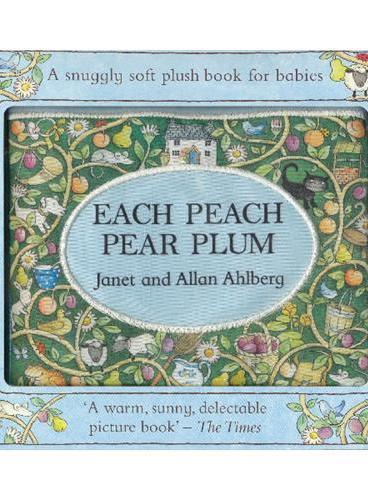 Each Peach Pear Plum (Cloth Book) 桃子、李子和梅子(英国凯特·格林纳威大奖绘本,布书)ISBN 9780141337715