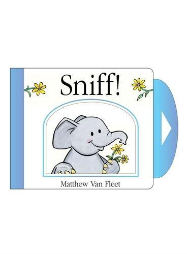 Sniff! (by Van Fleet) [Hardcover] 闻一闻 (精装) ISBN 9781442460508
