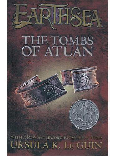 The Tombs of Atuan [Hardcover] 地海古墓:《地海传奇》第二部(1972年纽伯瑞银奖,精装) ISBN9781442459908