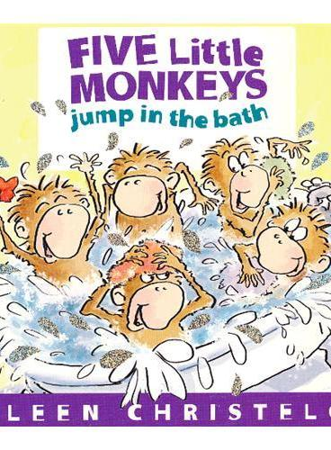 Five Little Monkeys Jump in the Bath [Boardbook] 五只猴子去洗澡(卡板书) ISBN 9780547875279