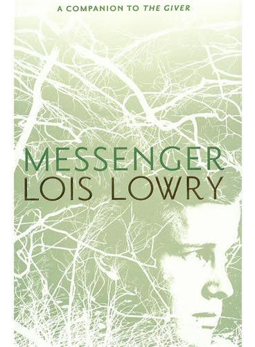 Messenger:The Third Book in the Quartet Giver [Hardcover] 信使:记忆传授者四部曲之三 ISBN 9780547995670